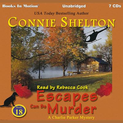 Escapes Can Be Murder (A Charlie Parker Mystery Series, Book 18)