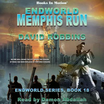 Endworld: Memphis Run (Endworld Series, Book 18)