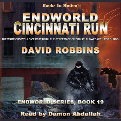 Cincinnati Run (Endworld Series, Book 19)