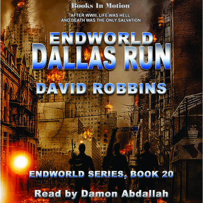 Dallas Run (Endworld Series, Book 20)