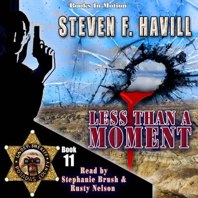 Less Than A Moment (Posadas County Mystery, Book 11)