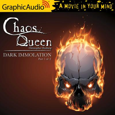 Dark Immolation (1 of 2) [Dramatized Adaptation]