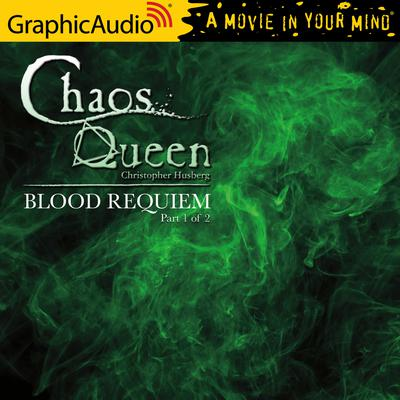 Blood Requiem (1 of 2) [Dramatized Adaptation]