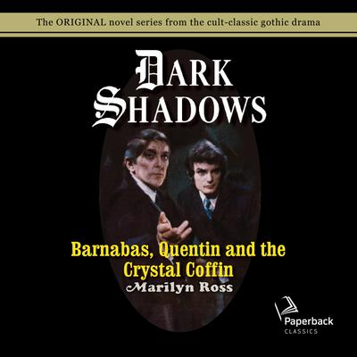 Barnabas, Quentin and the Crystal Coffin