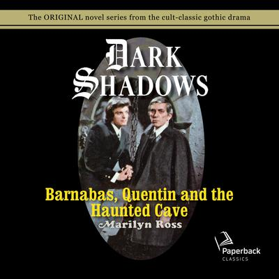 Barnabas, Quentin and the Haunted Cave