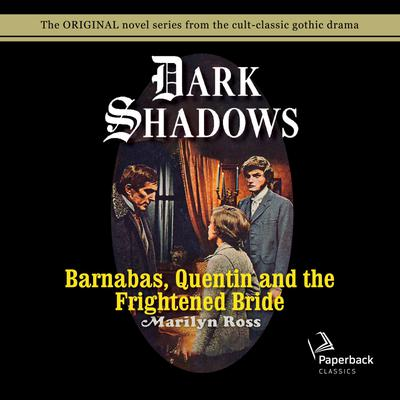 Barnabas, Quentin and the Frightened Bride