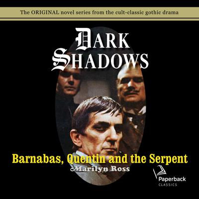 Barnabas, Quentin and the Serpent