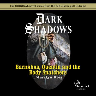 Barnabas, Quentin and the Body Snatchers