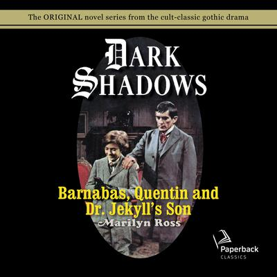 Barnabas, Quentin and Dr. Jekyll's Son