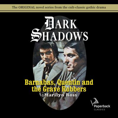 Barnabas, Quentin and the Grave Robbers
