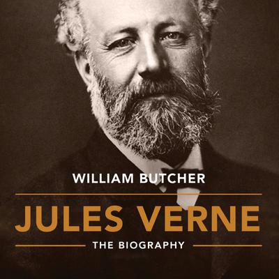 Jules Verne: The Biography
