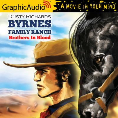 Brothers In Blood [Dramatized Adaptation]