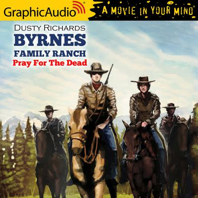 Pray For The Dead [Dramatized Adaptation]