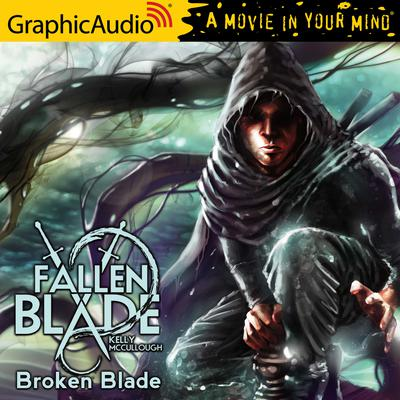 Broken Blade [Dramatized Adaptation]