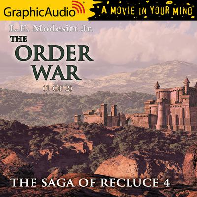 The Order War (1 of 3) [Dramatized Adaptation]
