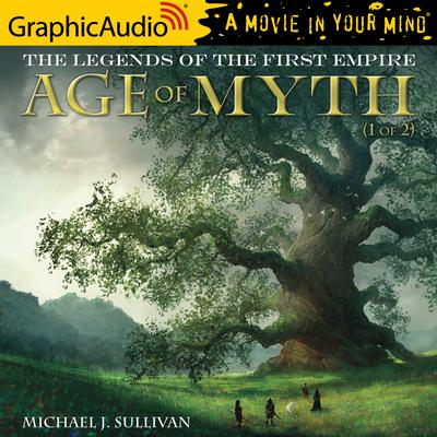 Age of Myth (1 of 2) [Dramatized Adaptation]