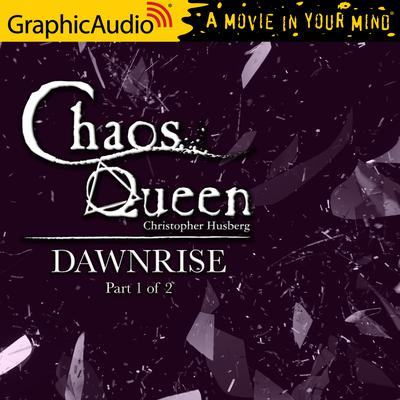 Dawnrise (1 of 2) [Dramatized Adaptation]