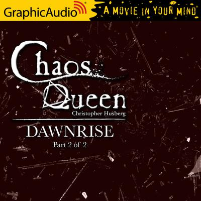 Dawnrise (2 of 2) [Dramatized Adaptation]