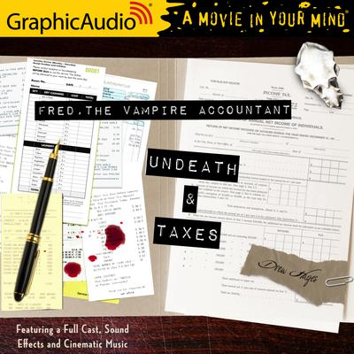 Undeath and Taxes [Dramatized Adaptation]