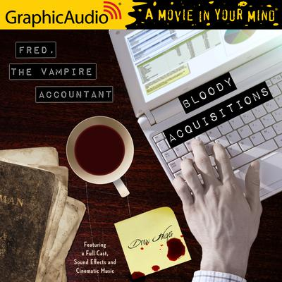 Bloody Acquisitions [Dramatized Adaptation]