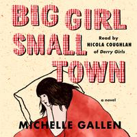 Big Girl, Small Town