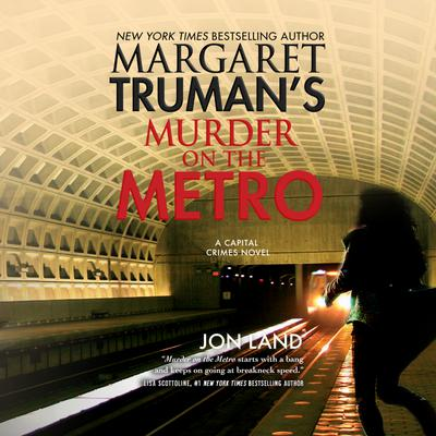 Margaret Truman's Murder on the Metro