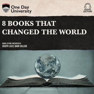 8 Books That Changed the World