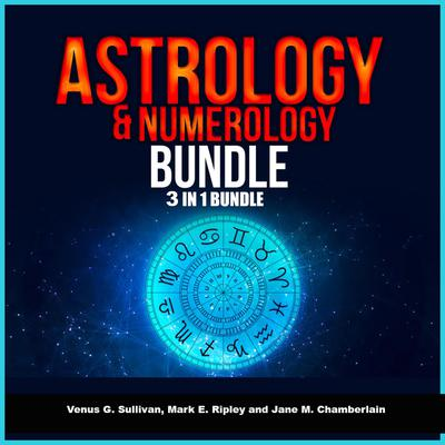 Astrology and Numerology Bundle: 3 in 1 Bundle, Astrology, Numerology, Tarot