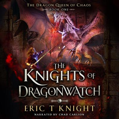 The Knights of Dragonwatch