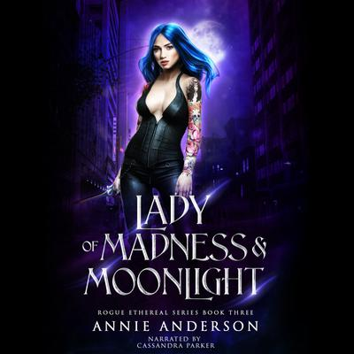 Lady of Madness & Moonlight