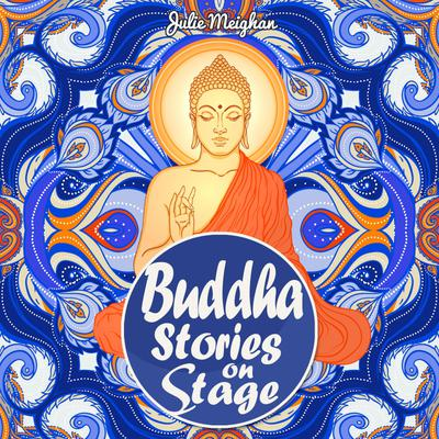Buddha Stories on Stage