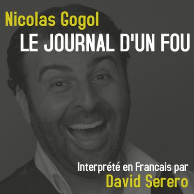 Journal d'un Fou (Nicolas Gogol)