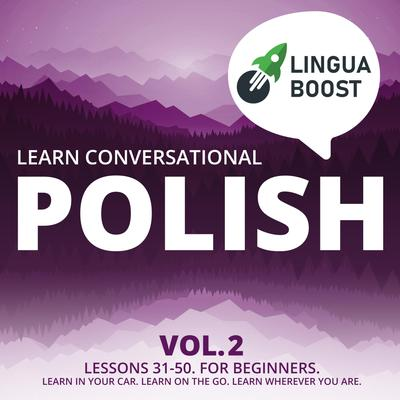 Learn Conversational Polish Vol. 2