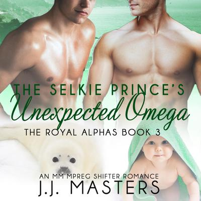 The Selkie Prince's Unexpected Omega
