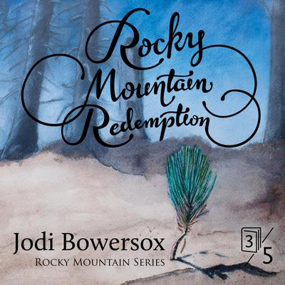Rocky Mountain Redemption