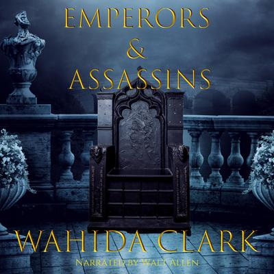 Emperors & Assassins