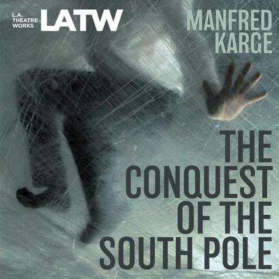 The Conquest of the South Pole