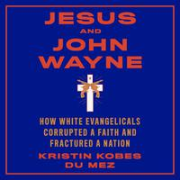 Jesus and John Wayne