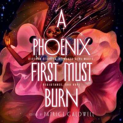A Phoenix First Must Burn