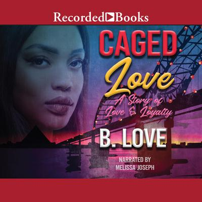 Caged Love