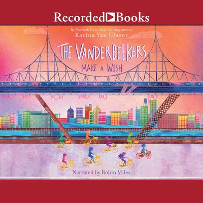 The Vanderbeekers Make a Wish