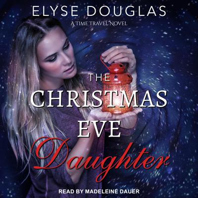 The Christmas Eve Daughter