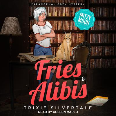 Fries & Alibis