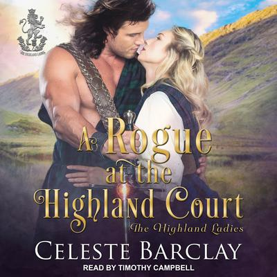 A Rogue at the Highland Court