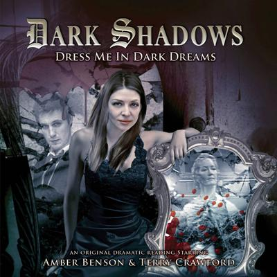 Dark Shadows - Dress Me in Dark Dreams