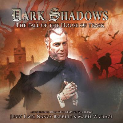 Dark Shadows - The Fall of the House of Trask