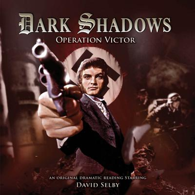 Dark Shadows - Operation Victor