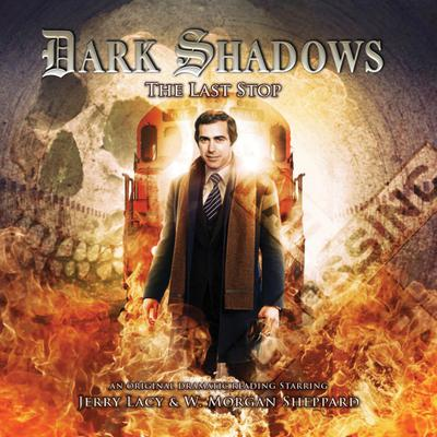 Dark Shadows - The Last Stop
