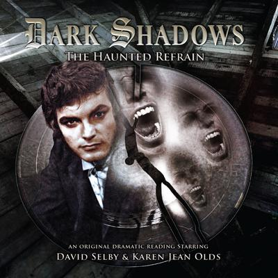Dark Shadows - The Haunted Refrain