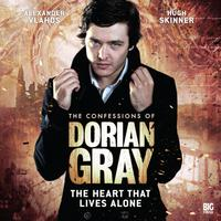 The Confessions of Dorian Gray - The Heart That Lives Alone